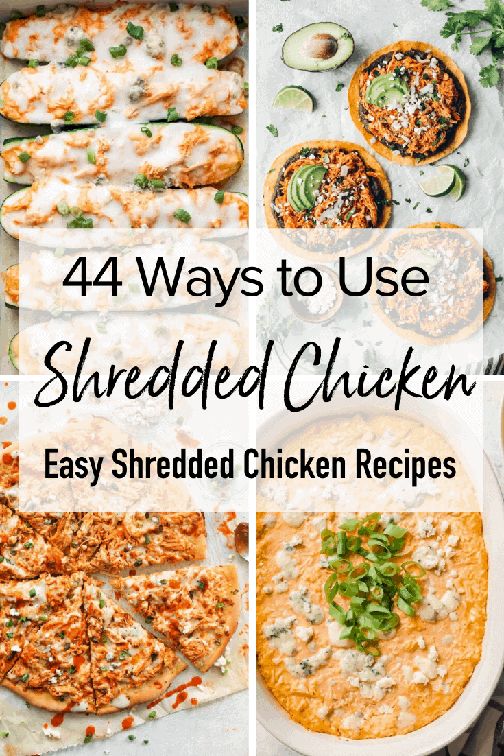 4 pictures of recipes with shredded chicken - pinterest image