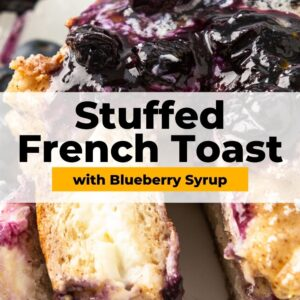 stuffed french toast with blueberry syrup pinterest