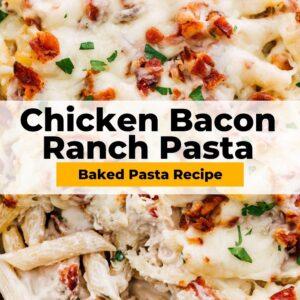 chicken bacon ranch pasta bake pinterest collage