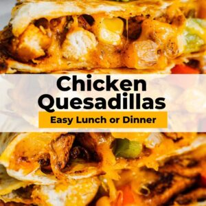 easy chicken quesadillas pinterest collage