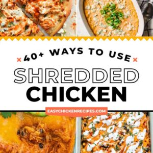 40 ways to use shredded chicken pinterest collage
