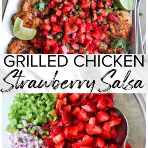 grilled chicken with strawberry salsa pinterest collage