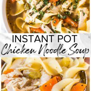 instant pot chicken noodle soup pinterest collage