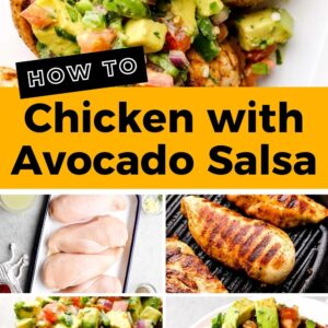 chicken with avocado salsa pinterest collage