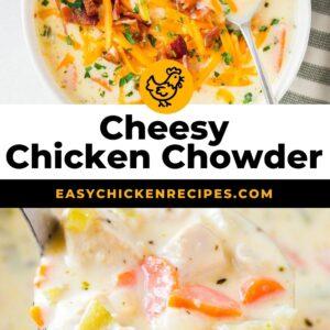 cheesy chicken chowder pinterest