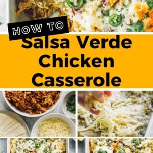 salsa verde chicken casserole pinterest collage