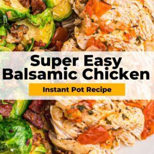 instant pot balsamic chicken pinterest collage