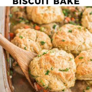 chicken biscuit bake pinterest collage