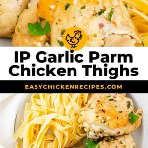instant pot garlic parmesan chicken thighs pinterest collage