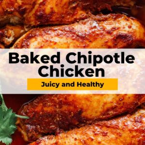 baked chipotle chicken pinterest collage