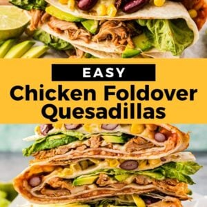 chicken foldover quesadillas pinterest collage