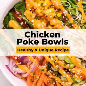 chicken poke bowl pinterest collage