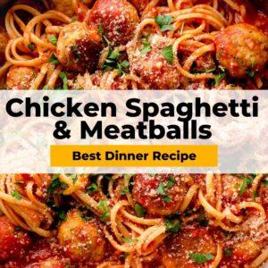 chicken spaghetti and meatballs pinterest collage